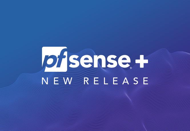 pfSense Plus 21.05-RELEASE Now Available